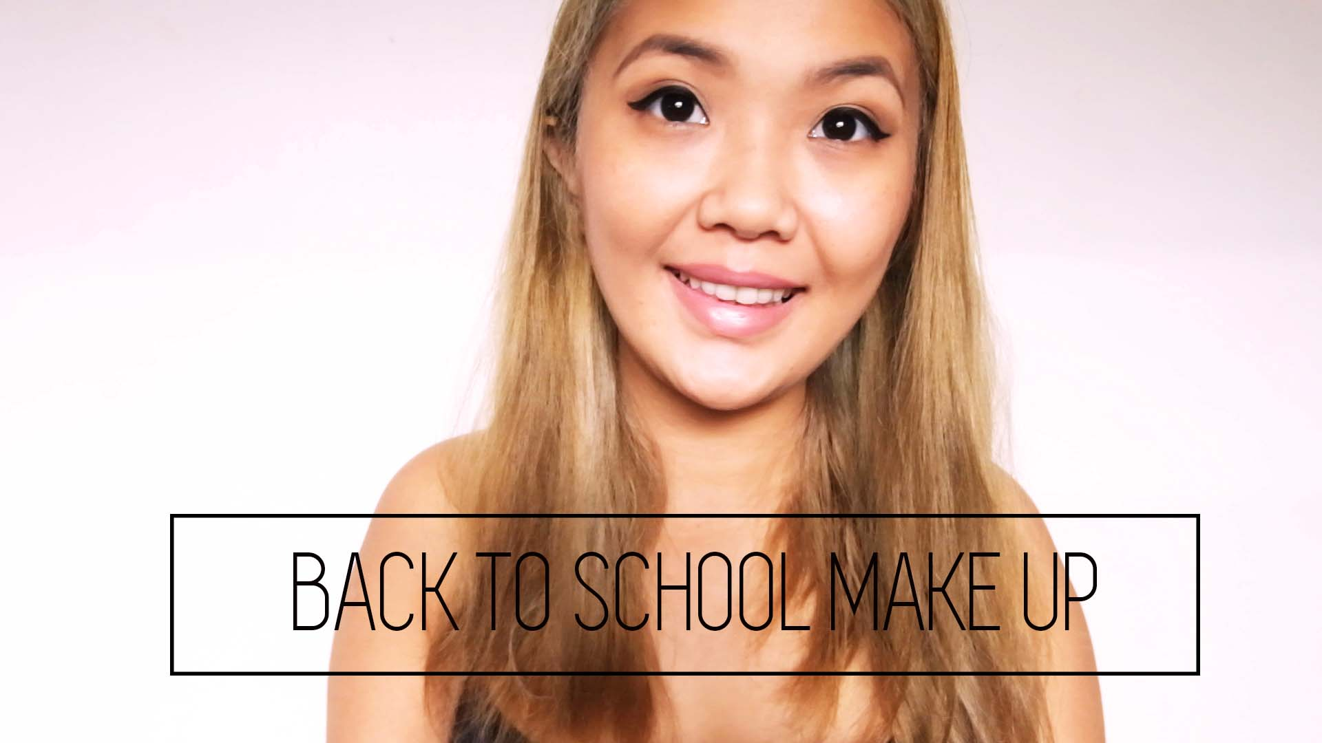 [VLOG] Quick, Easy and Inexpensive Make- up For School