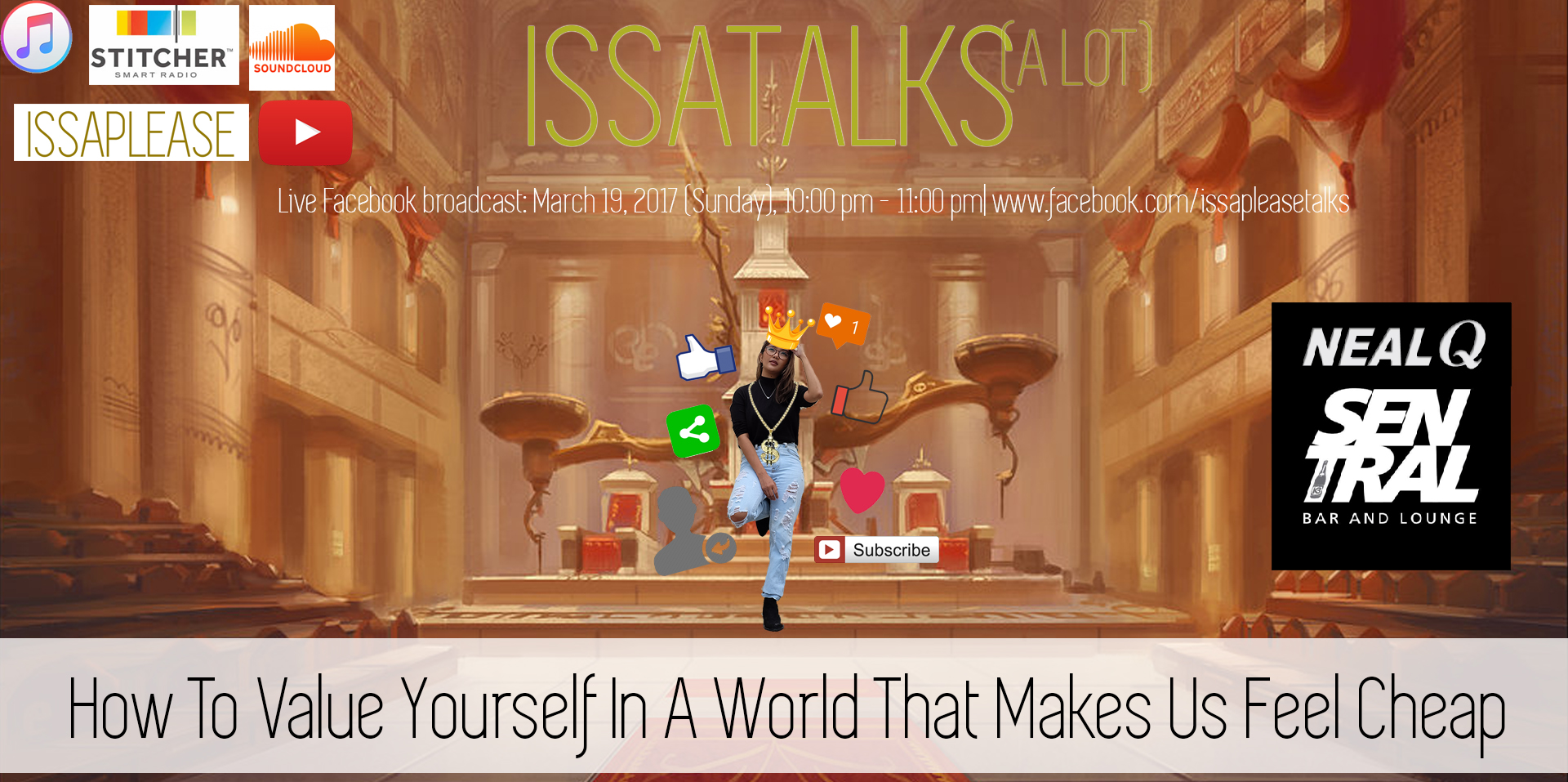 IssaTalks Ep 5: Valuing Ourselves In A World That Makes Us Feel Cheap