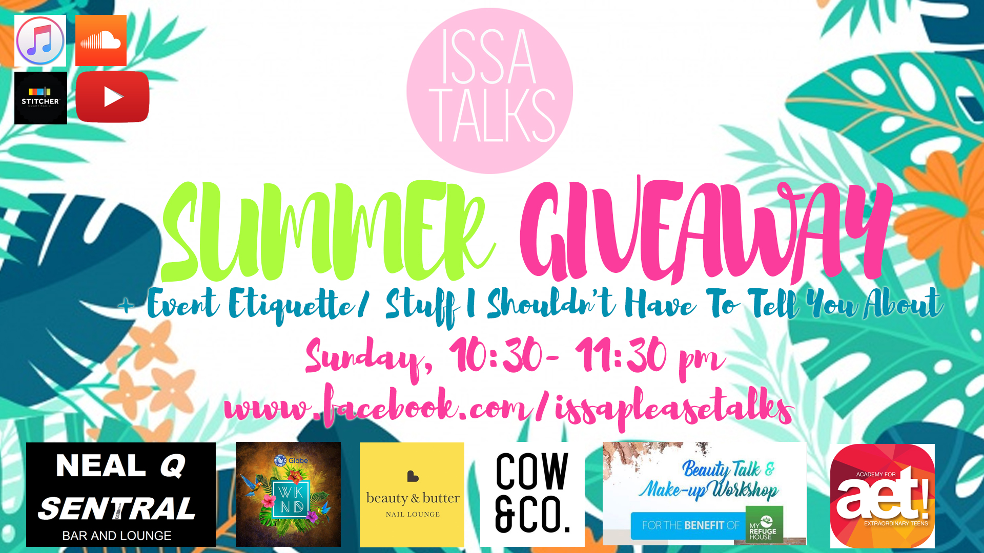 IssaTalks Podcast Ep 10: Summer Giveaway + Some Stuff I Shouldn't Have to Tell You