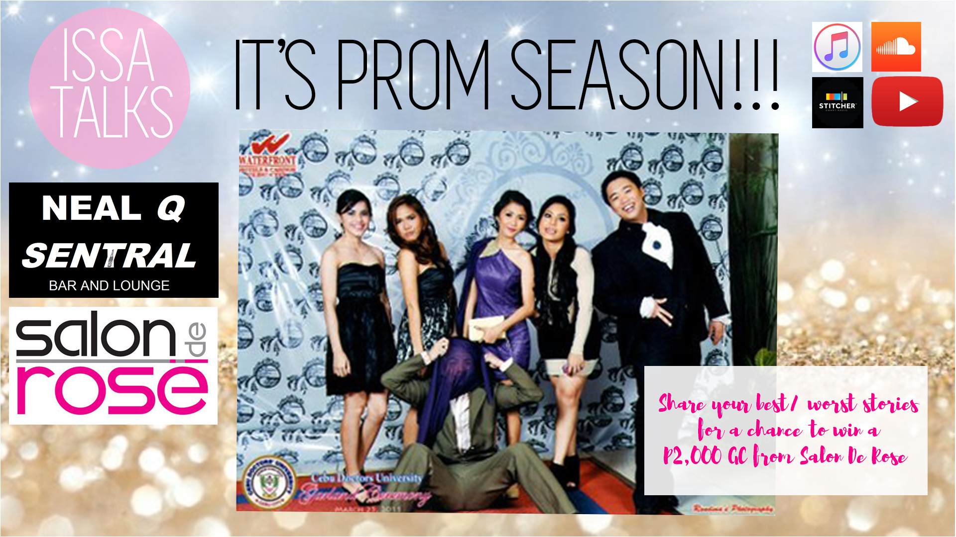 IssaTalks Podcast Ep. 8: PROM SEASON! Horror Stories, Awkward Moments, Memories That Will Make You Cringe!