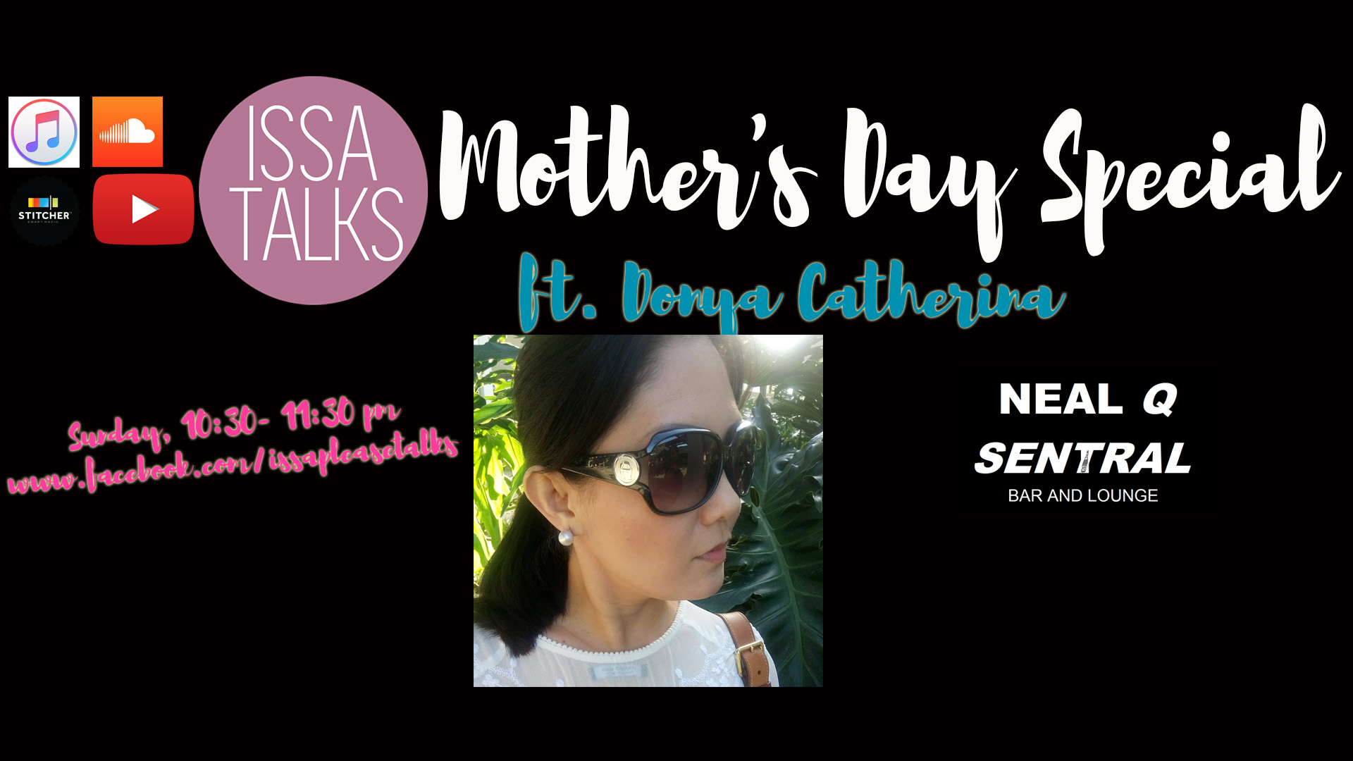 IssaTalks Episode 13: Mother's Day Special ft. Donya Catherina