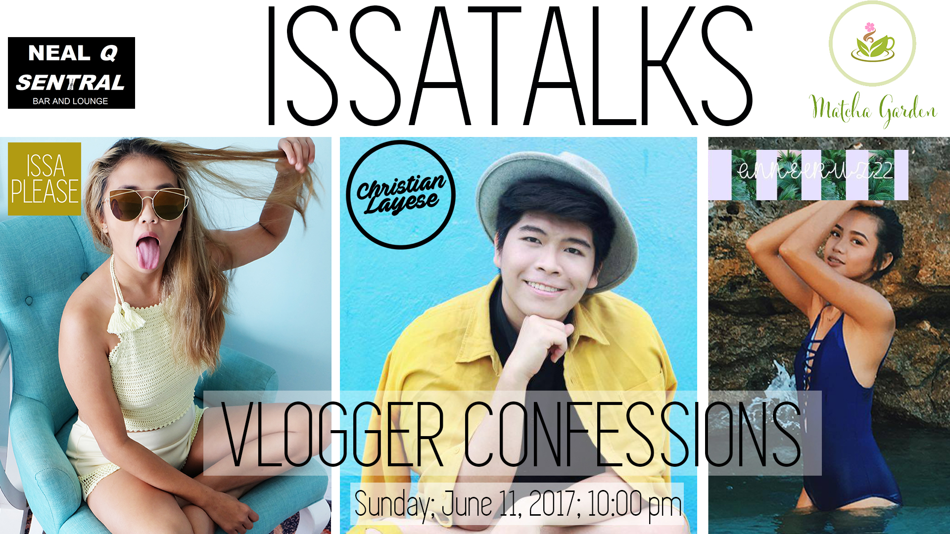 IssaTalks Episode 16: Everything You Need To Know About Vlogging Part I & II ft. Christian Layese & Anne Cruz