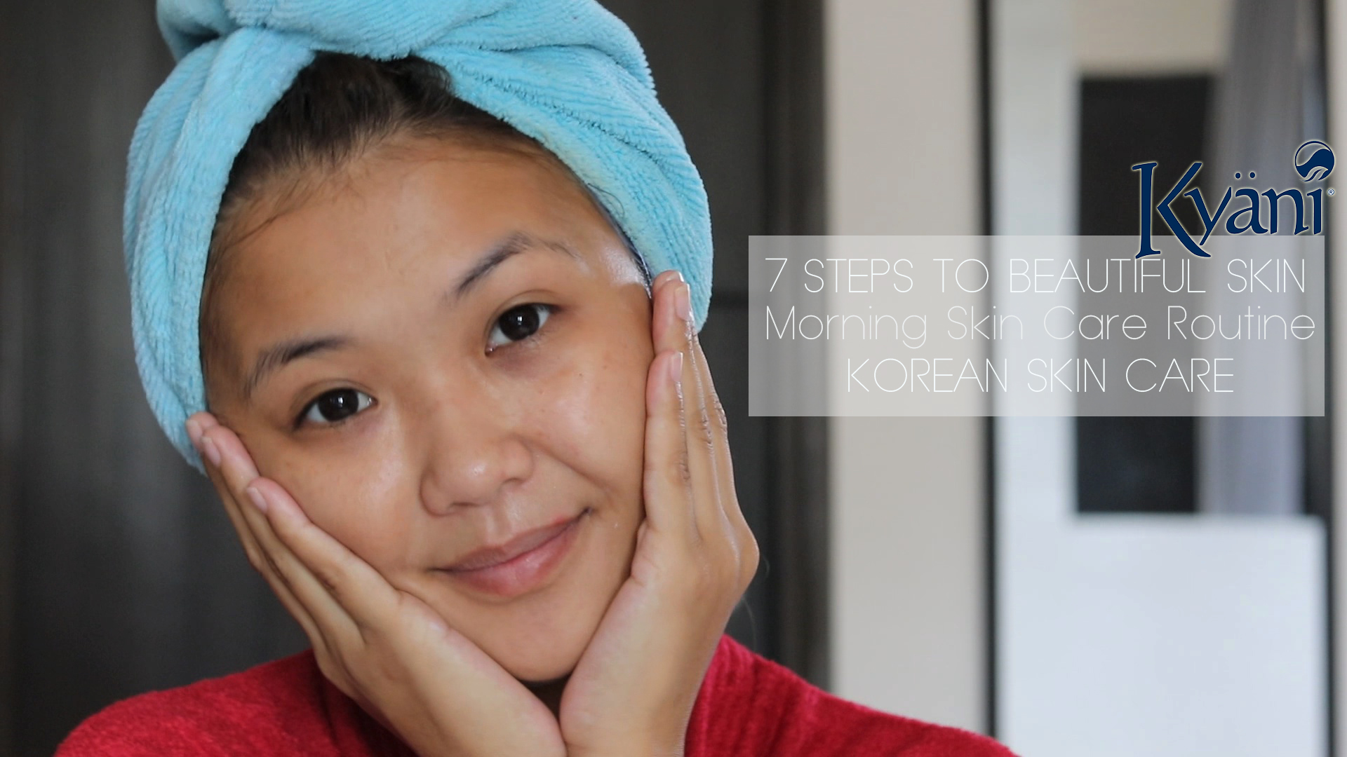 My Morning Skin Care Routine (Korean/ Asian Inspired) ft. Vinfusion For Kyani Fleuresse Serum