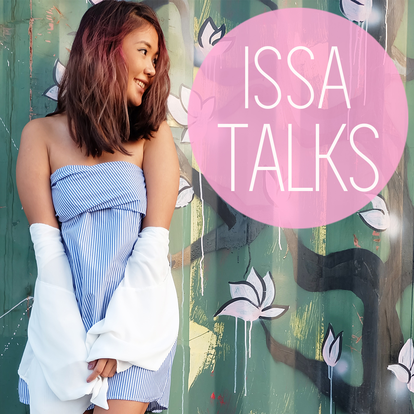 IssaTalks (Episode 25): Long Vacation Feels- Exploring some of the best places in Cebu, Philippines and some current events according to me…