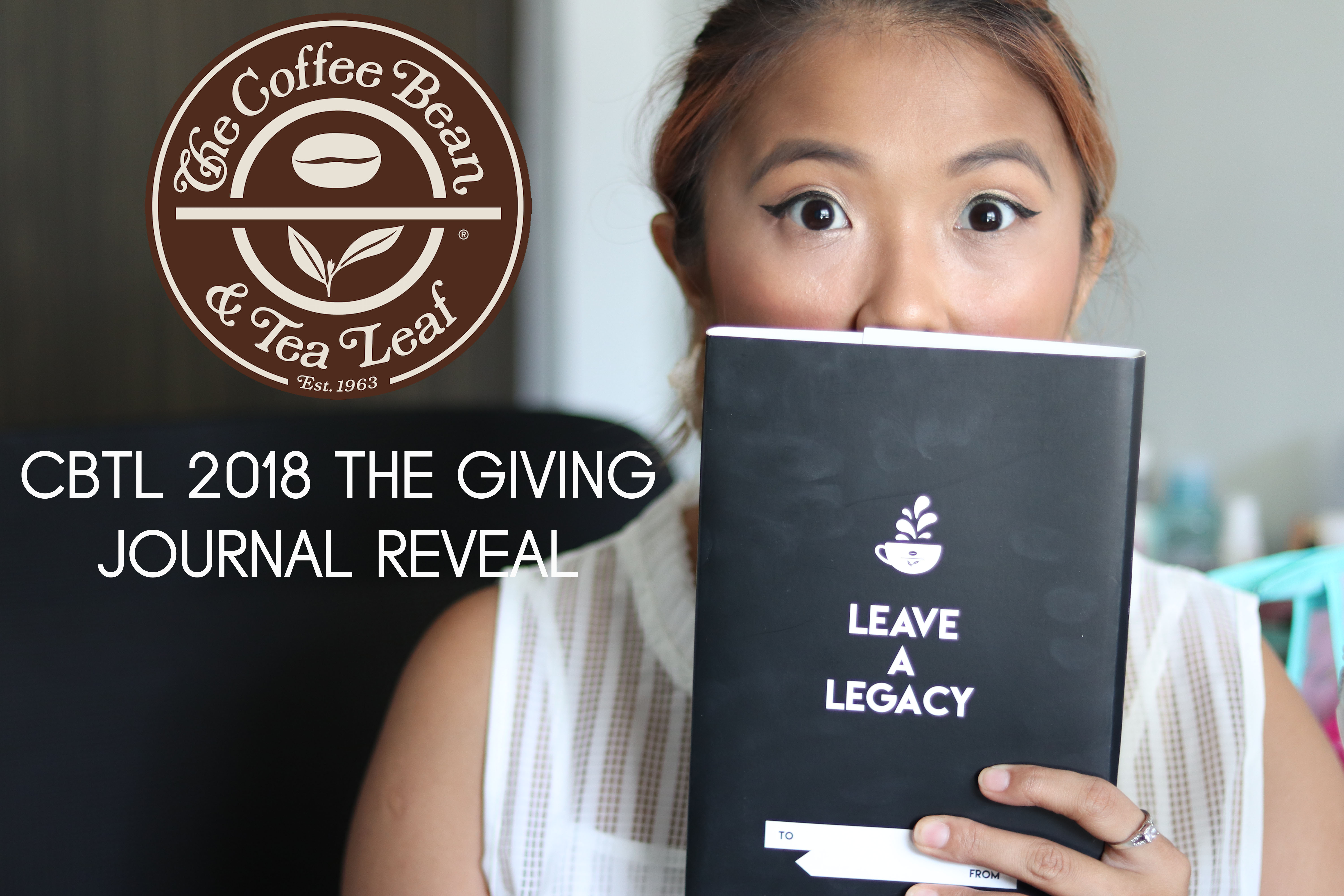 Coffee Bean & Tea Leaf (CBTL) The Giving Journal 2018 Reveal and Review