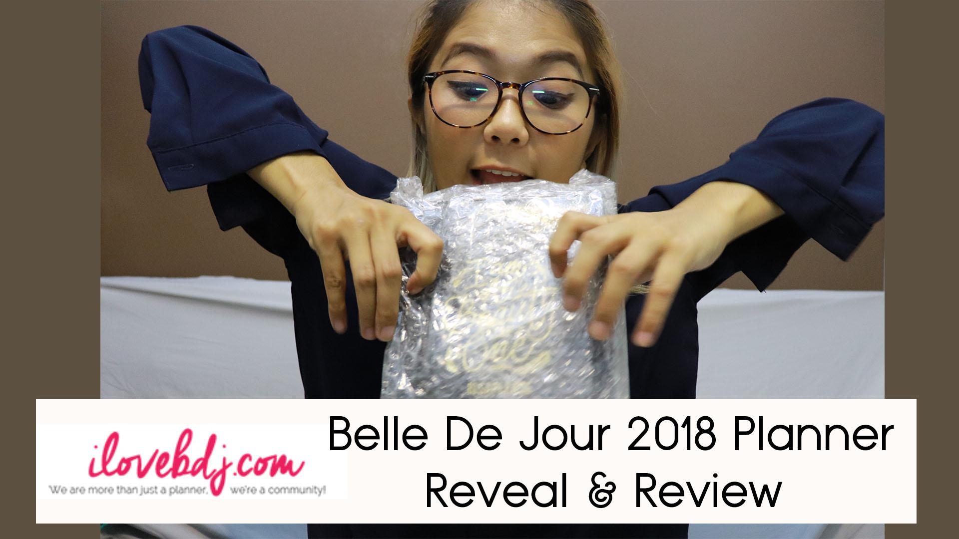 Belle De Jour 2018 Planner Review & Reveal + Lots of Brain Farts