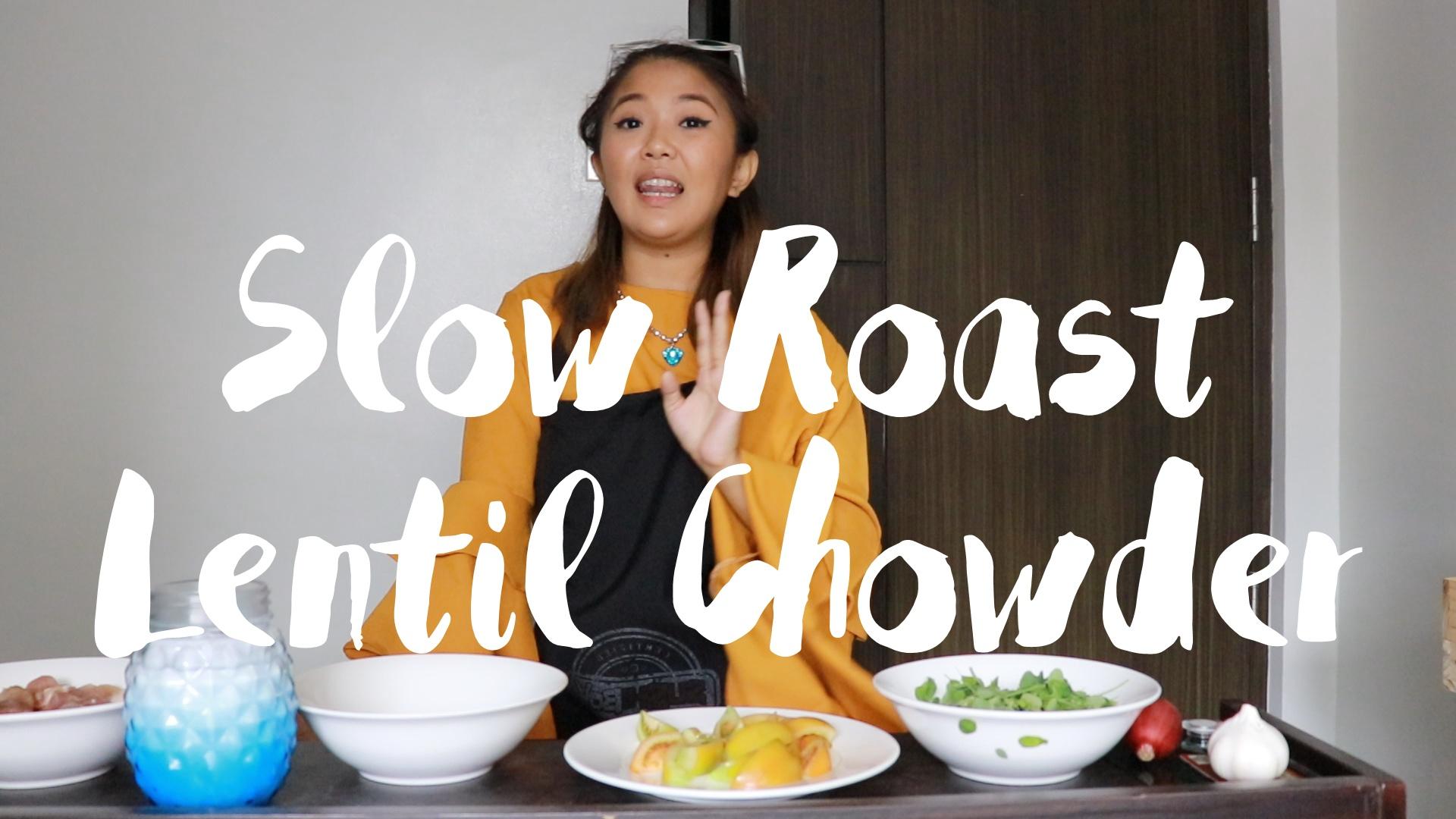 Rich Girl Vlogs # 2: Let's Cook! (Slow Roast Lentil Chowder)
