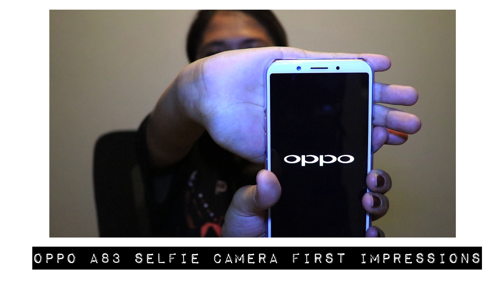 Tech Review (Blog & Vlog): P9,990.00 Oppo A83 Smart Selfie First Impressions