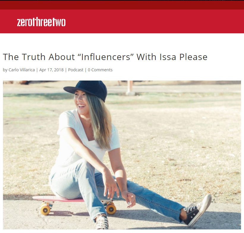 "#ZeroThreeTwoConversations- The Truth About ""Influencers"" With Issa Please"